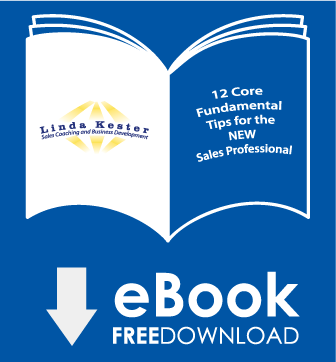 12 core fundamental tips for the new sales professional by Linda P. Kester